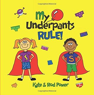 my-underpants-rule